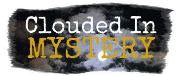 Clouded in Mystery